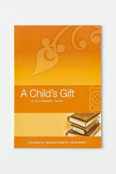 A Child's Gift - Duaas Ahadeeth Surahs